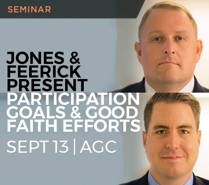 Image promoting Dustin Jones and Thomas Feerick Jr seminar titled Participation Goals and Good Faith Efforts at AGC-SD on August 1, 2018.