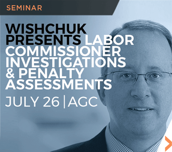 Image of Chad Wishchuk's Labor Commissioner Investigations & Penalty Assessments promotional banner.