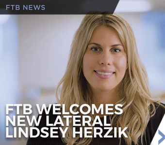 Image of banner announcing new FTB lateral attorney Lindsey C. Herzik.