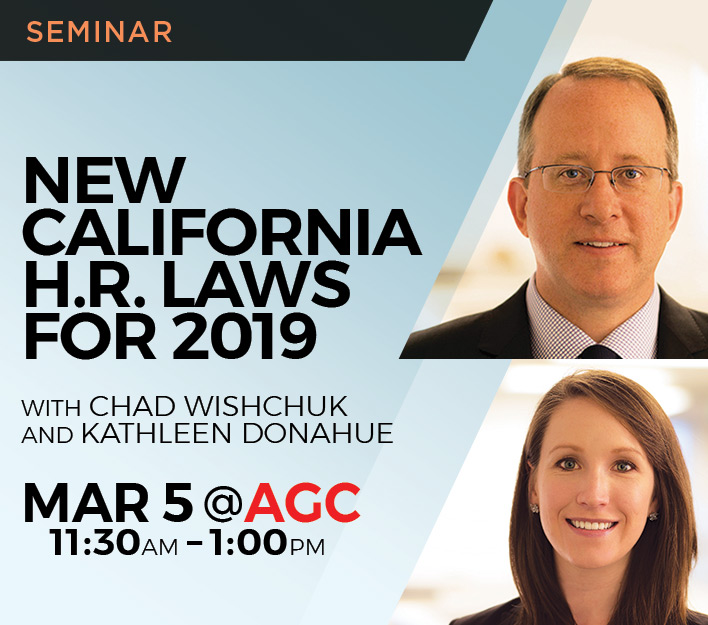 "Image promoting ""New California HR Laws for 2019"" seminar presented by Finch, Thornton & Baird, LLP."
