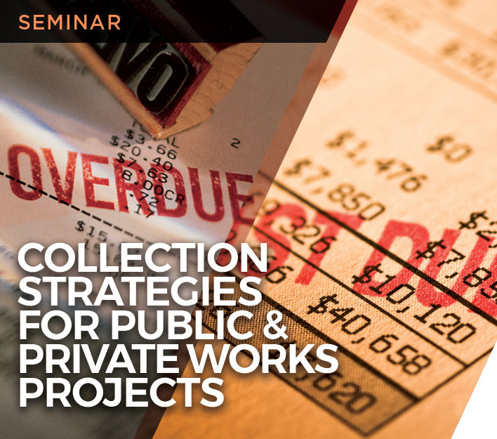"""Image promoting """"Collection Strategies for Public & Private Works Projects"""" seminar presented by Finch, Thornton & Baird, LLP."""