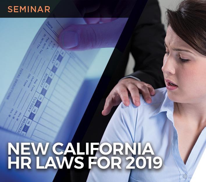 """Image promoting """"New California HR Laws for 2019"""" seminar presented by Finch, Thornton & Baird, LLP."""