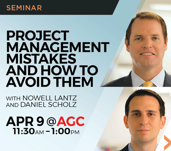 "Image promoting ""Performance and Closeout: Project Management Mistakes and How to Avoid Them"" seminar presented by Nowell Lantz and Daniel Scholz of Finch, Thornton & Baird, LLP."